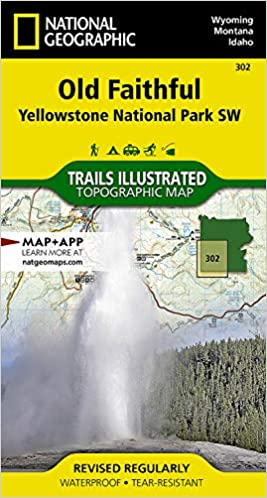 Old Faithful: Yellowstone National Park SW (National Geographic Trails Illustrated Map) (National Geographic Trails Illustrated Map, 302)