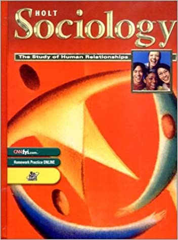 Amazon holt sociology the study of human relationships holt sociology the study of human relationships student edition grades 9 12 2003 1st edition fandeluxe Image collections