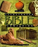 Nelson's Illustrated Bible Companion, Mary Batchelor, 0785211527