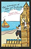 The Adventures of Tiller and Turnbuckle Adventure Three: the British Isles, Michael Paul, 1475199279