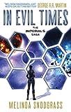 In Evil Times: Imperials 2 (Imperials Saga)