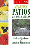 img - for Easy Patios and Small Gardens (Collins Easy Gardening) book / textbook / text book