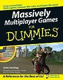 Massively Multiplayer Games for Dummies, Scott Jennings, 0471752738