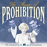 The Music Of Prohibition (1997 Television Documentary)