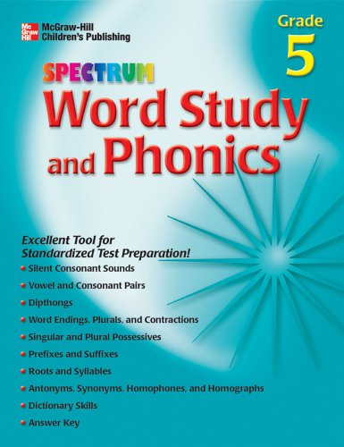 Download Spectrum Word Study and Phonics, Grade 5 (McGraw-Hill Learning Materials Spectrum) PDF