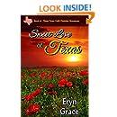 Sweet Love of Texas (Three Cross Faith Book 4)
