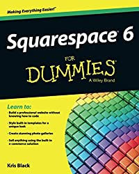 Image of the product Squarespace 6 for Dummies that is listed on the catalogue brand of Brand: For Dummies.