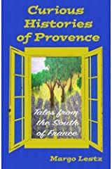 Curious Histories of Provence: Tales from the South of France Paperback