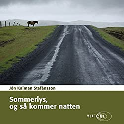 Sommerlys, og så kommer natten [Summer Night and Then Comes the Light]