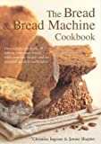 The Bread and Bread-Machine Cookbook, Christine Ingram and Jennie Shapter, 0754811018