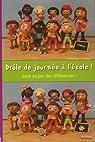 Drôle de journée à l'école ! : Joue au jeux des différences ! par Parizeau