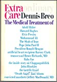 Extraordinary Care, Dennis L. Breo, 0914091956