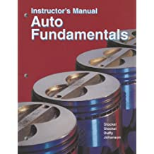 Auto Fundamentals, Instructor's Manual