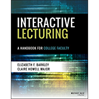 Interactive Lecturing: A Handbook for College Faculty (English Edition)