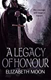 A Legacy Of Honour: The Omnibus Edition