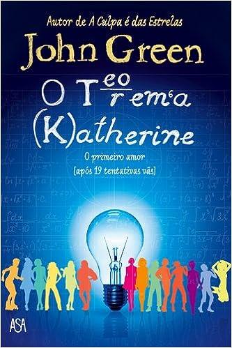 o livro o teorema de katherine de john green