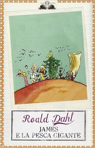 James e la pesca gigante: Amazon.it: Dahl, Roald, Blake, Q ...