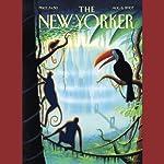 The New Yorker (August 6, 2007) | Hendrik Hertzberg,Jeffrey Toobin,Bruce Wagner,Elizabeth Kolbert,Paul Goldberger,David Denby