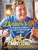 quick cooking 2013 - Dinner's On!: 100 quick and delicious recipes the whole family will enjoy