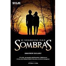 Segredo das Sombras, O - Vol.2 - Serie 13 to Life