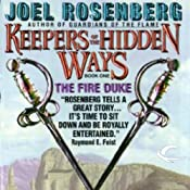 The Fire Duke: Keepers of the Hidden Ways, Book 1 | Joel Rosenberg