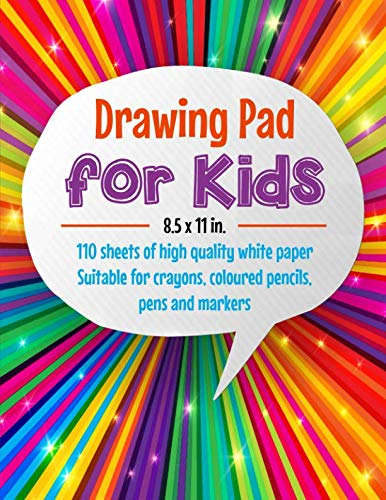 Drawing Pad for Kids: 8.5 x 11 in. 110 sheets of high quality white paper suitable for crayons, coloured pencils, pens and markers
