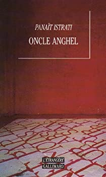 Oncle Anghel par Istrati