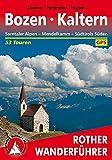 Bozen - Kaltern: Sarntaler Alpen - Medelkamm - Südtirols Süden. 53 Touren. Mit GPS-Daten (Rother Wanderführer)
