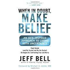 Learn more about the book, When In Doubt, Make Belief: An OCD-Inspired Approach to Living with Uncertainty