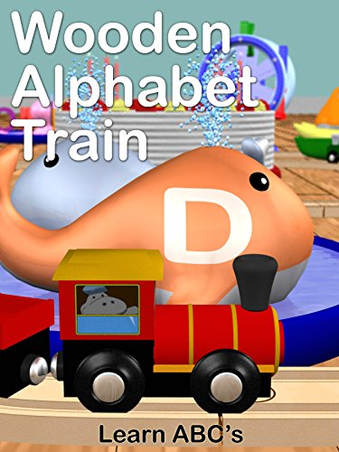 Wooden Alphabet Train - Learn ABC's on Amazon Prime Video UK