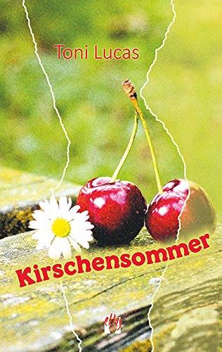 Toni Lucas - Kirschensommer