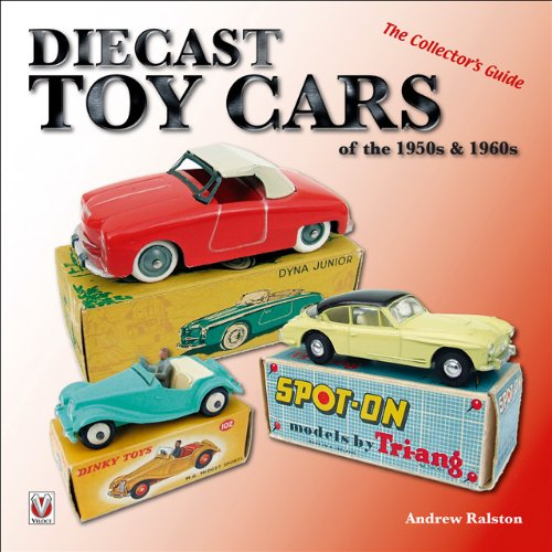 diecast toy cars of the 1950s 1960s the collector s guide veloce classic reprint
