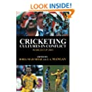 Cricketing Cultures in Conflict: Cricketing World Cup 2003 (Sport in the Global Society)