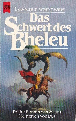 Lawrence Watt-Evans - Das Schwert des Bheleu (Die Herren von Dûs 3)