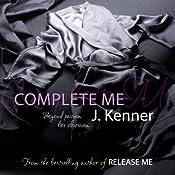 Complete Me (Stark Trilogy 3) | J. Kenner