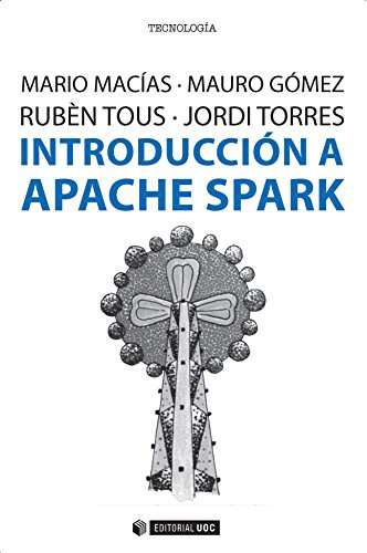 Introducción a Apache Spark (Manuales) (Spanish Edition)