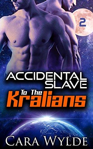 Accidental Slave to the Kralians: 2: Sci-Fi Ménage Romance