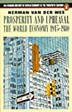 img - for Prosperity and Upheaval: World Economy, 1945-80 (Penguin History of World Economy in the 20th Century) book / textbook / text book