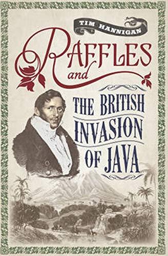 Raffles and the British Invasion of Java ebook