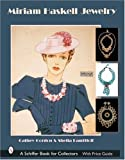 img - for Miriam Haskell Jewelry (Schiffer Book for Collectors) by Cathy Gordon (2007-07-31) book / textbook / text book