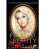 Prather, MS Linda S [ Eternal Beauty ] [ ETERNAL BEAUTY ] Sep - 2013 { Paperback }