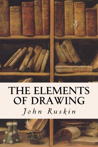 The Elements of Drawing [Ruskin, John] (Tapa Blanda)