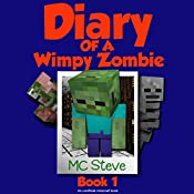 Diary of a Minecraft Wimpy Zombie, Book 1: First Day of Middle School |  MC Steve