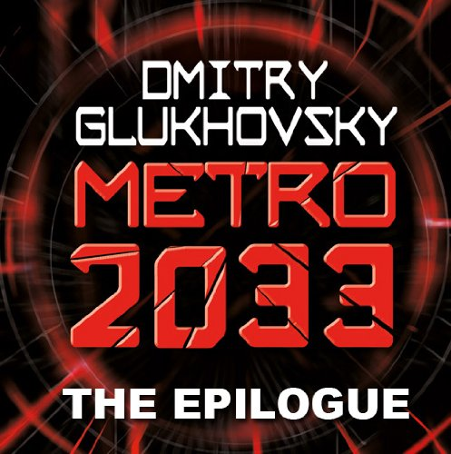 metro-2033-the-gospel-according-to-artyom-a-link-to-metro-2034-etro-series