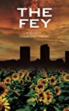 The Fey, Claudia Hall Christian, 0982274637
