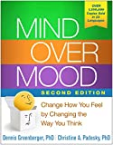 Mind Over Mood, Second Edition: Change How You Feel