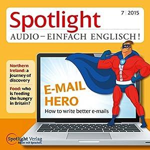 Spotlight Audio - E-Mail Hero 07/2015 Hörbuch