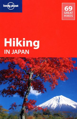 Lonely Planet Hiking in Japan (Travel Guide)