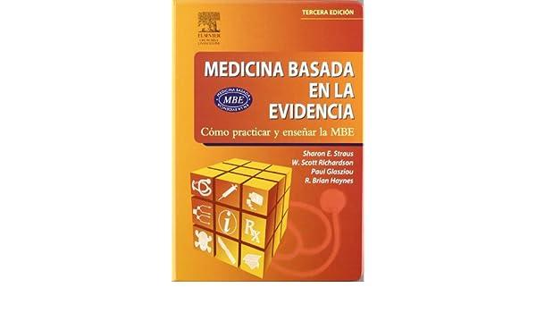 Práctica médica basada en la evidencia: ¿qué deberíamos enseñar y cómo deberíamos enseñarlo?