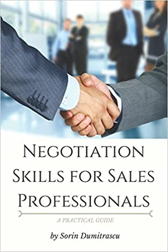 Negotiation Skills for Sales Professionals: A Practical Guide